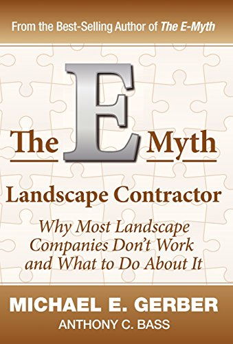 9780983500179: The E-Myth Landscape Contractor