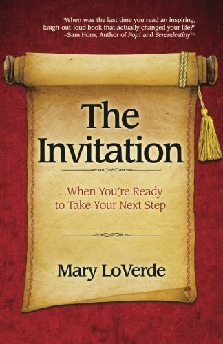 9780983500384: The Invitation: When You're Ready to Take Your Next Step