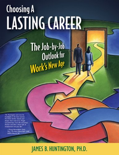 9780983500674: Choosing a Lasting Career: The Job-by-Job Outlook for Work's New Age