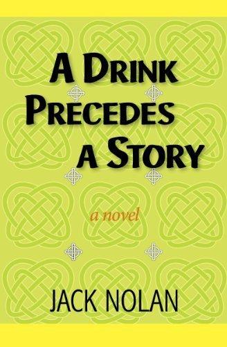 9780983501503: A Drink Precedes a Story