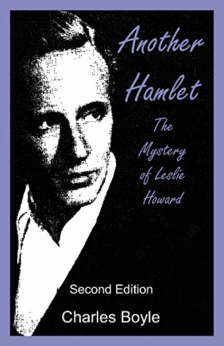 9780983502739: Another Hamlet: The Mystery of Leslie Howard