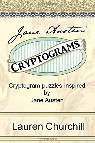 9780983504276: Jane Austen Cryptograms: Cryptogram Puzzles Inspired by Jane Austen