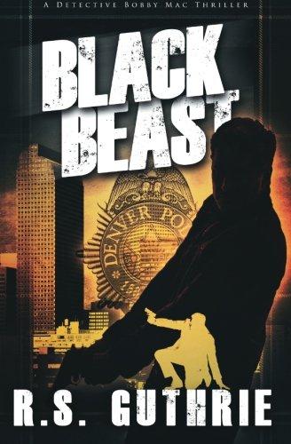 Black Beast A Clan of MacAulay Novel: R. S. Guthrie