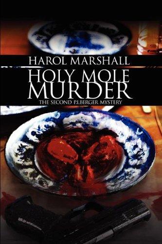 Holy Mole Murder: Harol Marshall