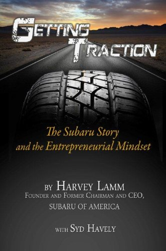 9780983515104: Getting Traction The Subaru Story and the Entrepreneurial Mindset