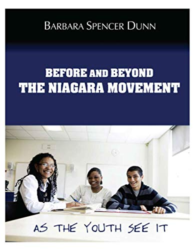 9780983515708: Before and Beyond the Niagara Movement: As the Youth See it