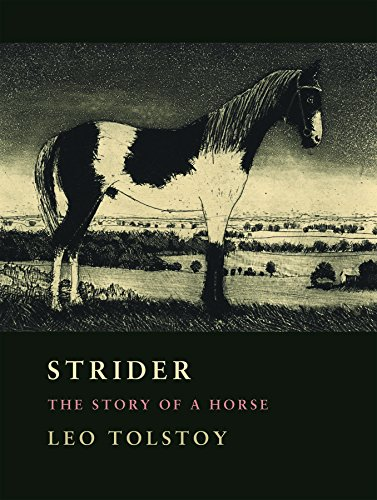 Strider: The Story of a Horse: Tolstoy, Leo Nikolayevich