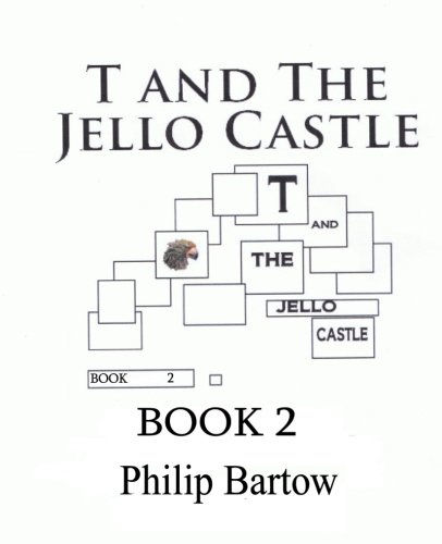 9780983517634: T and The Jello Castle-Book 2: Bio Bots (Volume 2)