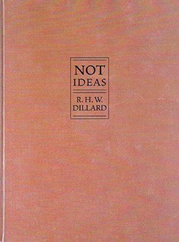 Not Ideas (Small Press Distribution (All Titles): Dillard, R H