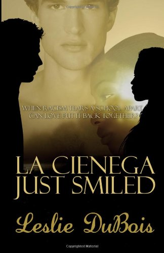 La Cienega Just Smiled (9780983522027) by Leslie DuBois