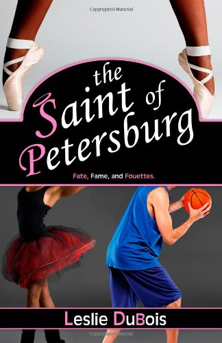 The Saint of Petersburg: Dancing Dream (Volume 3) (9780983522065) by Leslie DuBois