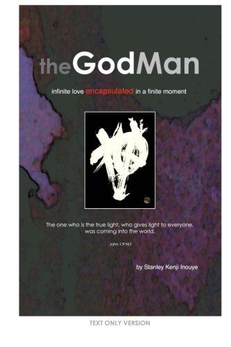 The Godman (Text Only Version): Infinite Love: Stanley Kenji Inouye