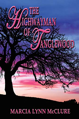 9780983525059: The Highwayman of Tanglewood