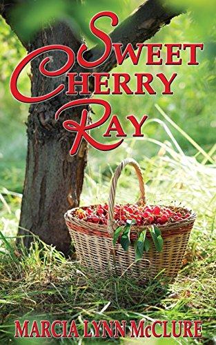 9780983525066: Sweet Cherry Ray