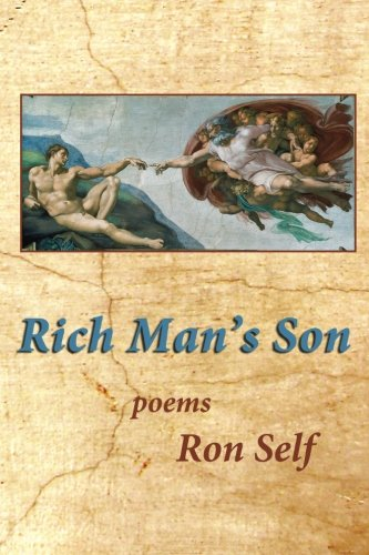 Rich Man's Son: Self, Ron
