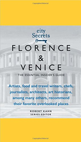 9780983540007: City Secrets Florence Venice: The Essential Insider's Guide