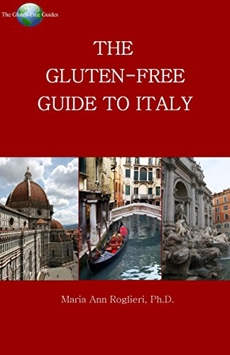 9780983540915: The Gluten-Free Guide to Italy.