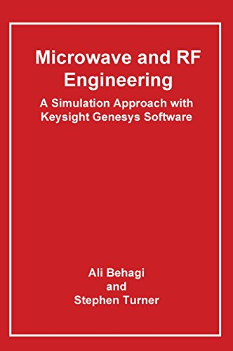 9780983546030: Microwave and RF Engineering- A Simulation Approach with Keysight Genesys Software