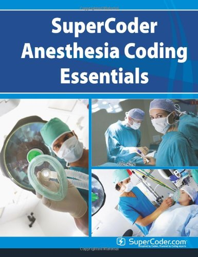 9780983546313: SuperCoder Anesthesia Coding Essentials