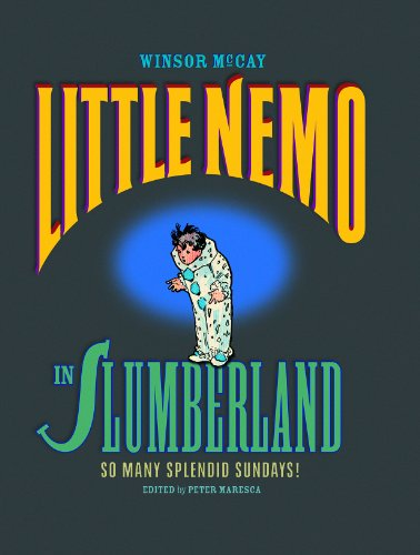 9780983550402: 1: LITTLE NEMO IN SLUMBERLAND SO MANY SPLENDID SUNDAYS