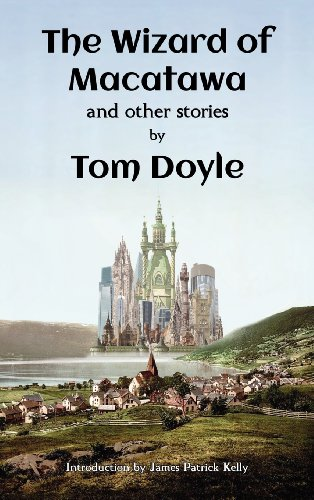 The Wizard of Macatawa and Other Stories: Tom Doyle, Lawrence