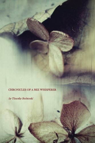 9780983553021: Chronicles of a Bee Whisperer