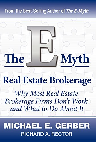 9780983554295: The E-Myth Real Estate Brokerage: Why Most Real Estate Brokerage Firms Don't Work and What to Do about It