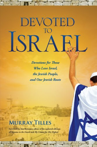 Devoted to Israel: Tilles, Murray