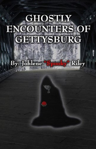 9780983557302: Ghostly Encounters of Gettysburg