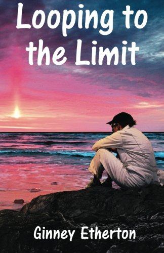 9780983558125: Looping to the Limit (Lainey Tidwell Series) (Volume 3)