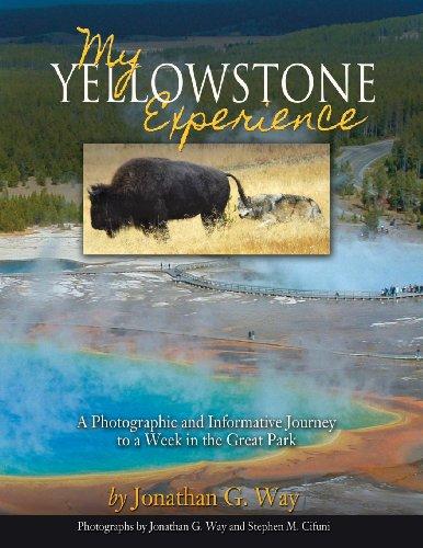 My Yellowstone Experience: Jonathan Way