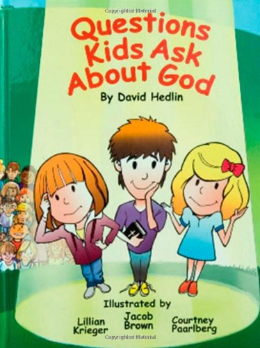 9780983562702: Questions Kids Ask About God