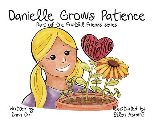 9780983563532: Fruitful Friends: Danielle Grows Patience