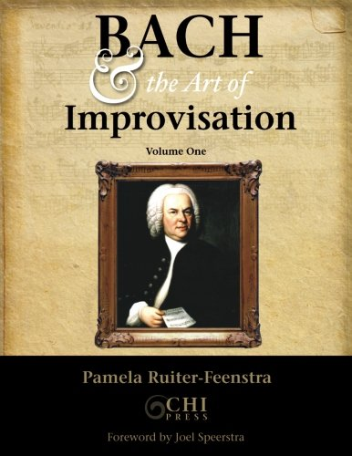 9780983565703: Bach and the Art of Improvisation