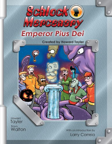 9780983574606: Schlock Mercenary: Emperor Pius Dei