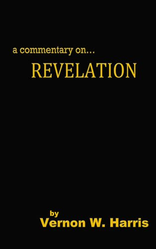 9780983574705: A Commentary on Revelation