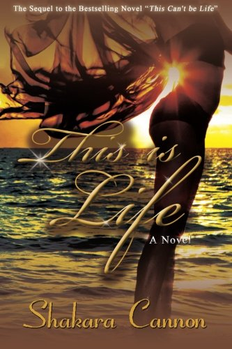 9780983574866: This is Life: Sequel to This Can't be Life (Volume 2)
