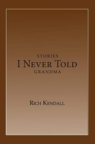 9780983577645: Stories I Never Told Grandma