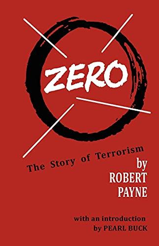 Zero the Story of Terrorism: Robert Payne
