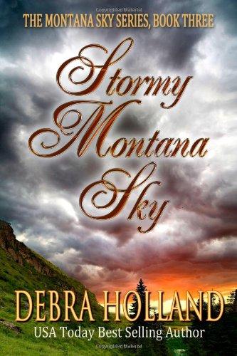 9780983579250: Stormy Montana Sky (The Montana Sky Series) (Volume 3)