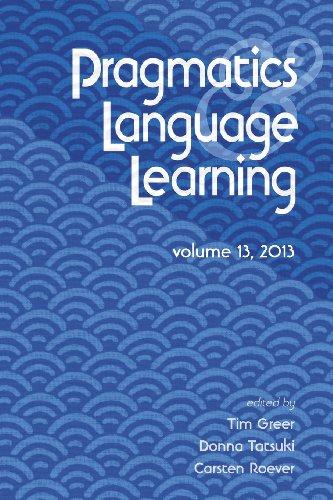 Pragmatics and Language Learning Volume 13