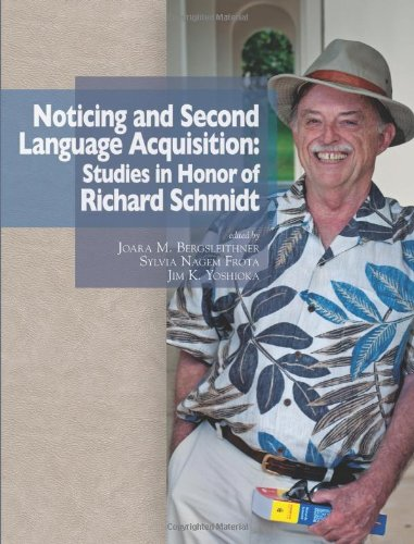 9780983581666: Noticing and Second Language Acquisition: Studies in Honor of Richard Schmidt