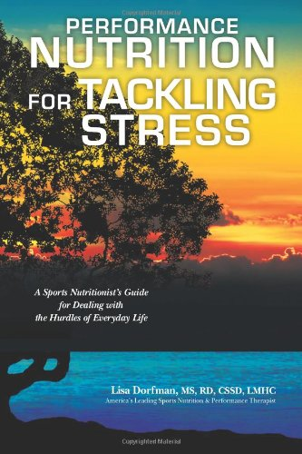 9780983583158: Performance Nutrition for Tackling Stress