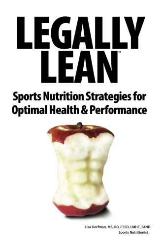 9780983583196: Legally Lean: Sports Nutrition Strategies for Optimal Health & Performance