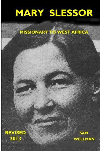 9780983584575: Mary Slessor: Missionary to west Africa
