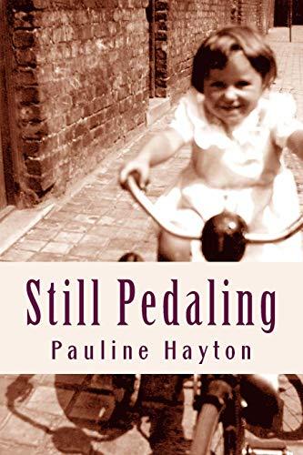 Still Pedaling: Hayton, Pauline