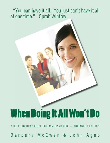 9780983586562: When Doing It All Won't Do: A Self-Coaching Guide for Career Women--Workbook Edition