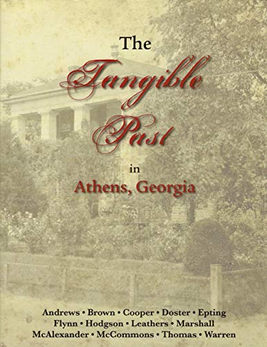 9780983588535: The Tangible Past in Athens, Georgia