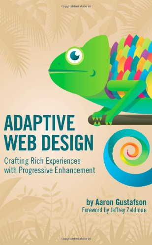9780983589501: Adaptive Web Design: Crafting Rich Experiences with Progressive Enhancement