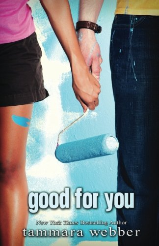 9780983593188: Good For You (Between the Lines #3)
